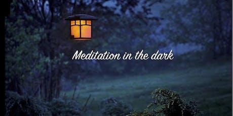 Meditation in the dark tickets
