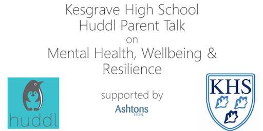 Kesgrave High School Huddl Parent Talk - Mental Health, Wellbeing & Resilience