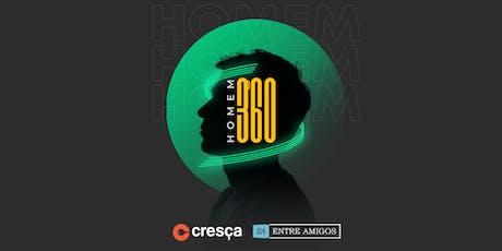 Homem 360 ingressos