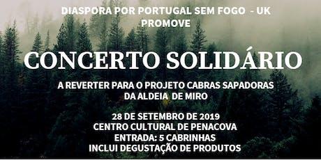 Concerto Solidário - Projecto Cabras Sapadoras da Aldeia de Miro bilhetes