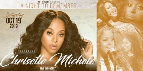 A Night to Remember Featuring CHRISETTE MICHELE, Team Familiar & Tabria tickets