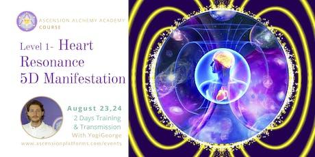 Level 1 - Heart Resonance 5D Manifestation Course  tickets