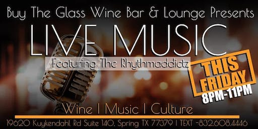 Upcoming Events at Buy the Glass Wine Bar & Lounge