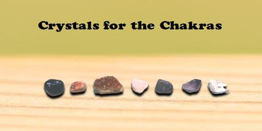 Crystals for the Chakras, Level I