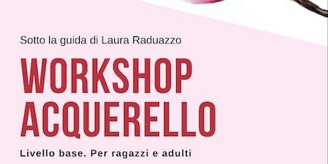 Workshop Acquerello - Livello base biglietti
