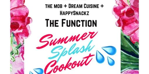 THE FUNCTION: SUMMER SPLASH COOKOUT