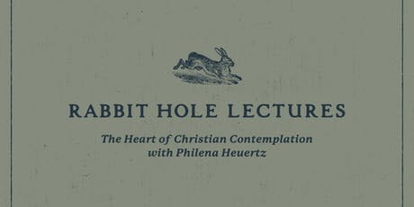 Rabbit Hole: The Heart of Christian Contemplation tickets