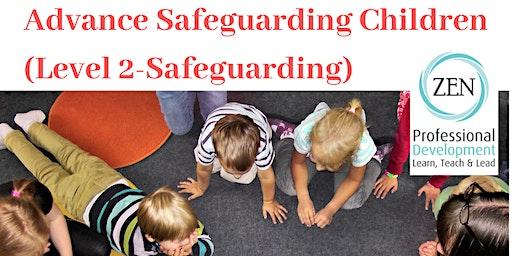 Advanced Safeguarding Children (Level 2 Safeguarding)