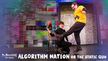 "Second City's ""Algorithm Nation or the Static Quo"""