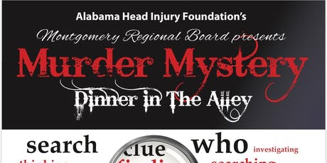 AHIF's Montgomery Regional Board presents: AHIF in the Alley Murder Mystery Dinner Experience tickets