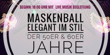 "Silvester-Maskenball ""Elegant im Stil der 50er & 60er Jahre"" mit Live - DJ Tickets"