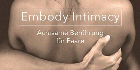 Embody Intimacy - Achtsame Berührung für Paare Tickets