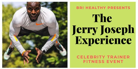 Bri Healthy Presents: The Jerry Joseph Experience - Celeb Trainer Workout tickets