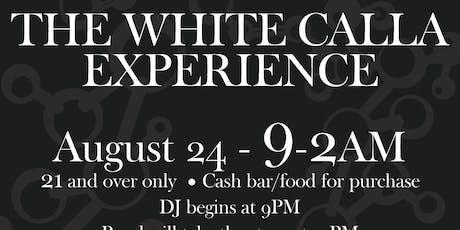 The White Calla Experience tickets
