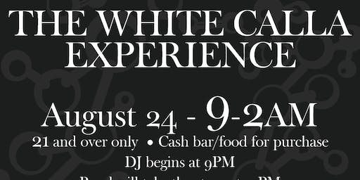 The White Calla Experience
