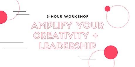 Workshop: Amplify Your Creativity & Leadership tickets