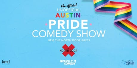 The Official Unofficial Austins Pride Comedy Show tickets