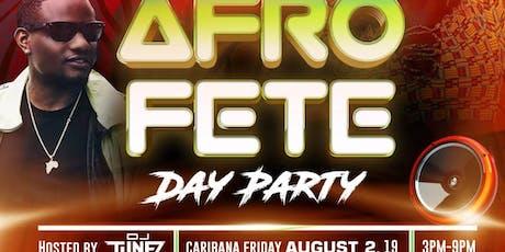 AFROFETE Day Party | Caribana Friday | DJ Tunez tickets
