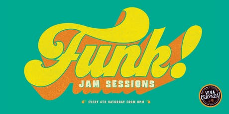 Funk Jam Sessions at VIVA Cerveza! entradas