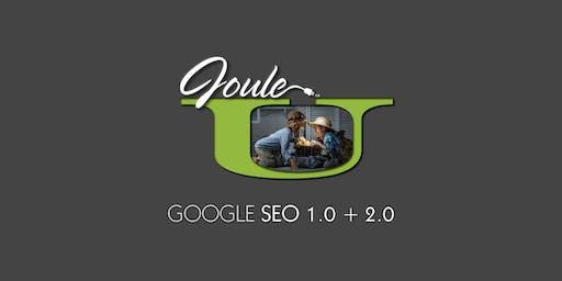 JOULE U . Google SEO 1 & 2 . Learn What's New