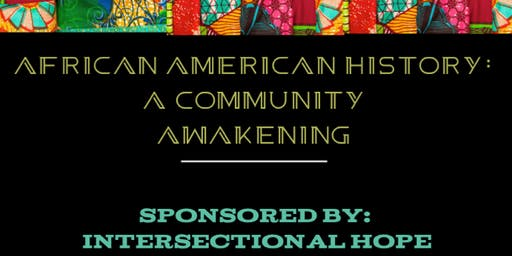 African American History: A Community Awakening
