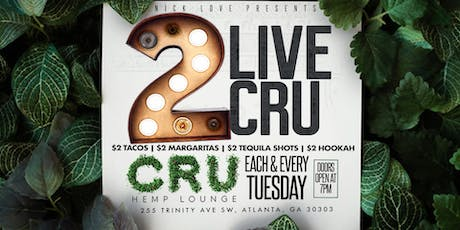 $2 Tuesdays @ CRU Downtown tickets