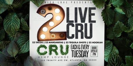 2 Live CRU Tuesdays tickets