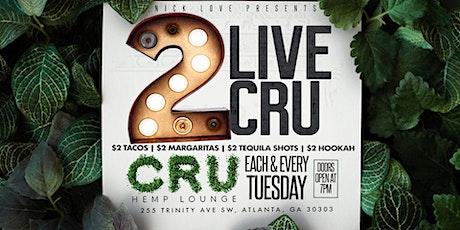 $2 Tuesdays @ CRU Downtown tickets