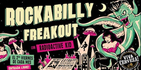 Rockabilly Freakout con DJ Radioactive Kid! tickets