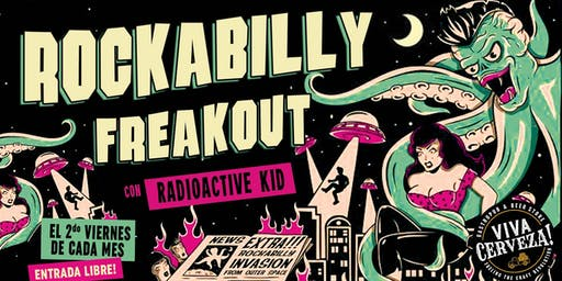 Rockabilly Freakout con DJ Radioactive Kid!
