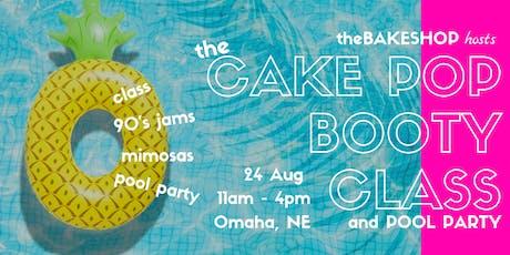 CAKE POP (Up!) Booty Class OMAHA tickets