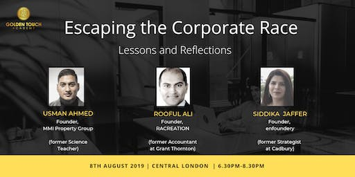 Escaping the Corporate Race - Lessons and Relflections
