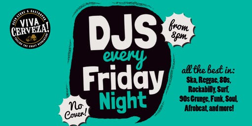 DJ NIGHT | Every Friday at VIVA Cerveza!