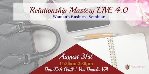 Relationship Mastery LIVE 4.0 - Women's Business Seminar