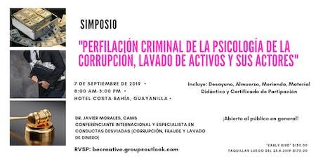 Perfilación Criminal: Psicología de la Corrupción y Lavado de Activos tickets