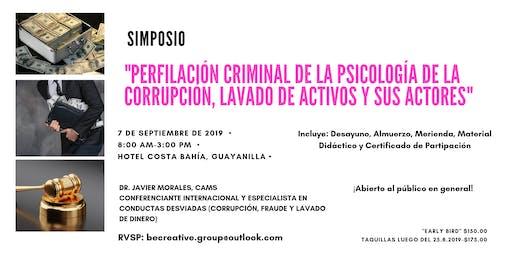 Perfilación Criminal: Psicología de la Corrupción y Lavado de Activos