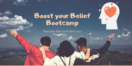 BOOST  Belief Bootcamp - transform your self confidence to succeed tickets