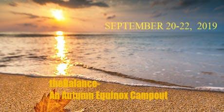 theBalance- An Autumn Equinox Campout tickets