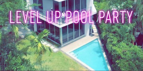 level up pool party tickets