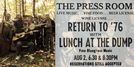 Return to '76 w/Lunch at the Dump tickets