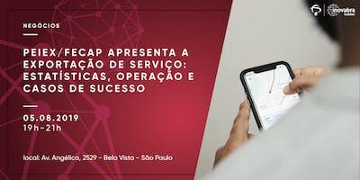 PEIEX/Fecap apresenta a Exportação de Serviço: Estatísticas, Operação e Casos de Sucesso