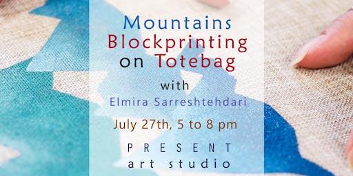 Mountains Block-printing on Tote bag with Elmira Sarreshtehdari, Vancouver.