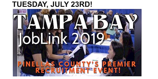 TAMPA BAY CLEARWATER ST. PETE JOB FAIR - JOB LINK 2019 - JULY 23!