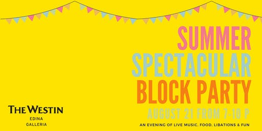 Summer Spectacular Block Party