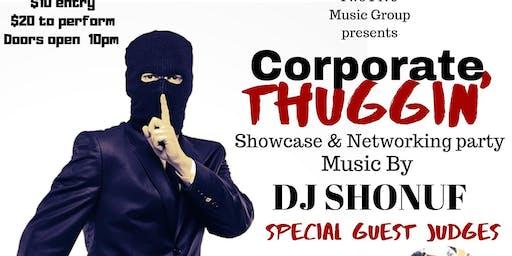 Corporate Thuggin'