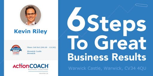 FREE Seminar - 6 Steps to Great Business Results