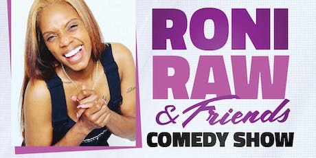 Roni Raw & Friend's Comedy Show  tickets