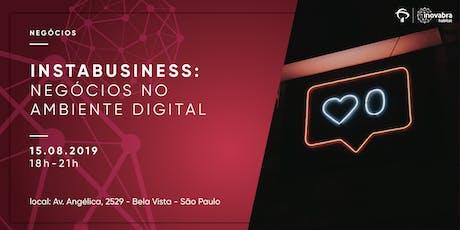 Instabusiness: Negócios no Ambiente Digital ingressos