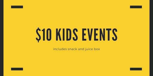 $10 Kids Event