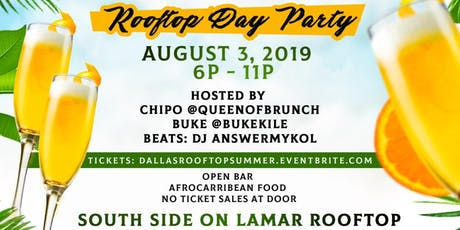 DALLAS SUMMER VIBES ROOFTOP DAY PARTY tickets